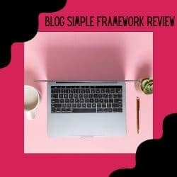 Blog Simple FrameWork Review Featuring A LapTop