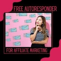 Free Autoresponder For Affiliate Marketing