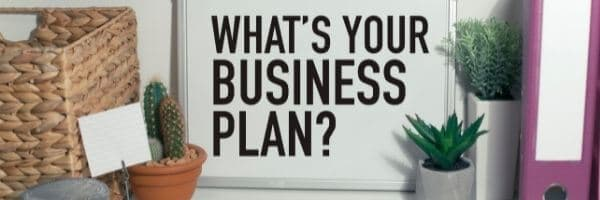 What Is Your Business Plan 1